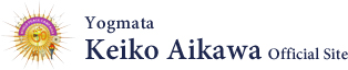 Yogmata Keiko Aikawa Official Site