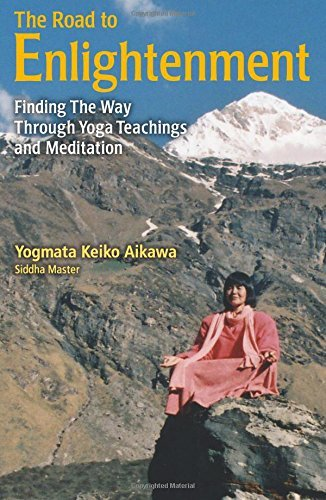 The Road to Enlightenment: Finding the Way Through Yoga