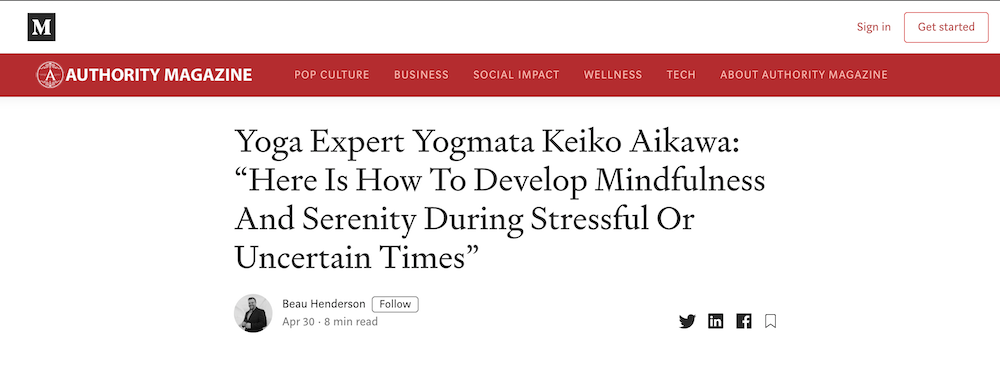 Authority Magazine Online にヨグマタ相川圭子のメッセージが紹介されました